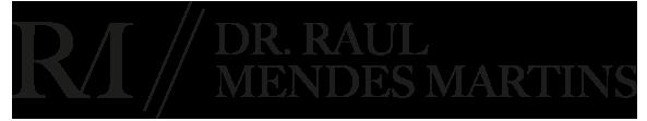 Dr. Raul Mendes Martins